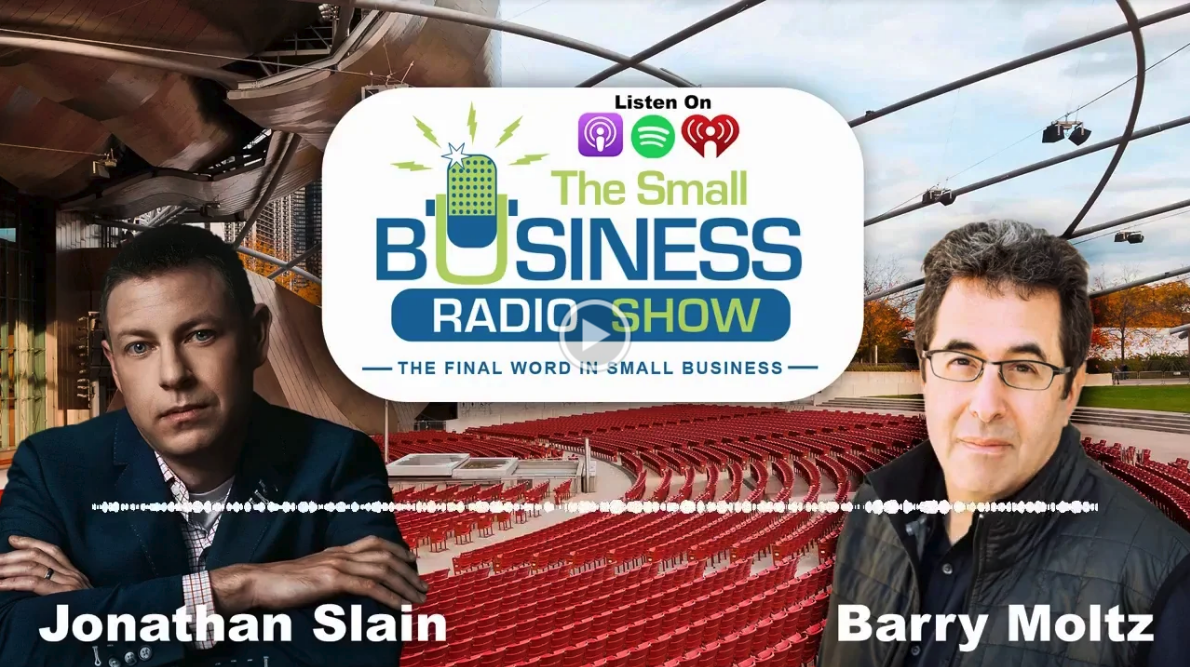 """Jonathan Slain on """"The Small Business Radio Show"""" with Barry Moltz"""